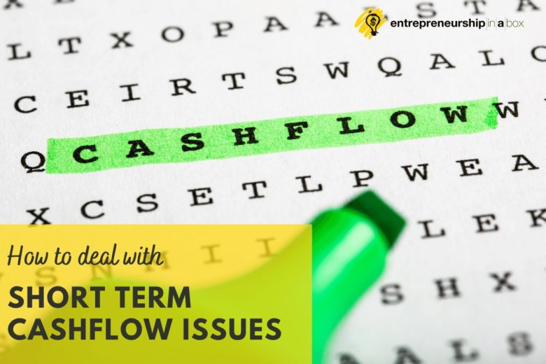How to Deal With Short Term Cashflow Issues
