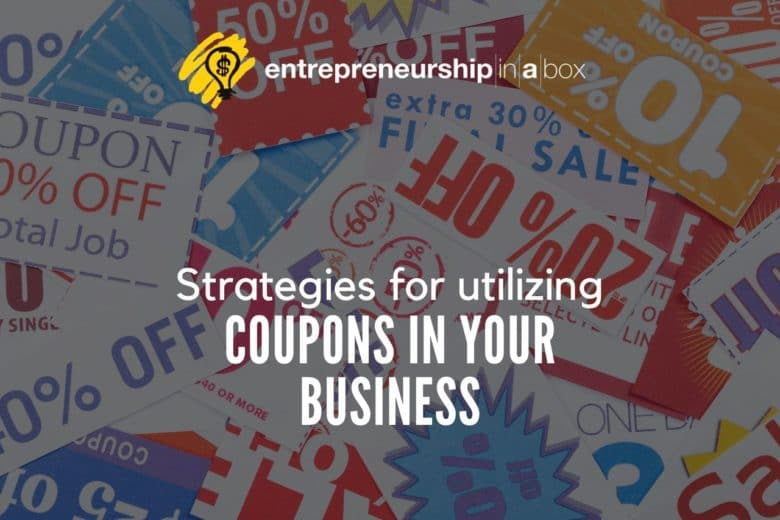 Strategies for Utilizing Coupons In Your Business