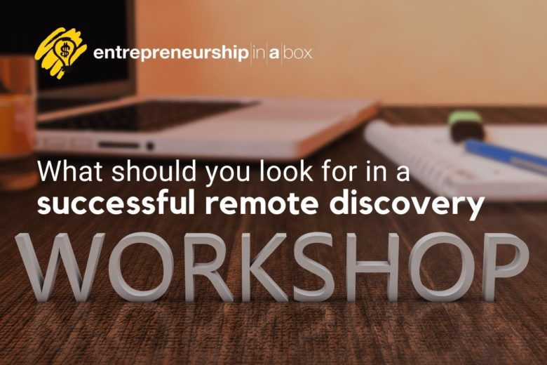 What Should You Look For In A Successful Remote Discovery Workshop